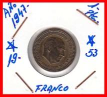 ESPAÑA  ( EUROPA ) MONEDA DE 1 PESETA  AÑO 1947 FRANCO  **19 - 53** - [ 4] 1939-1947 : Gobierno Nacionalista