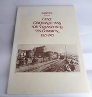 Nantes à Travers 150 Ans De Transports En Commun - 1825/1975 - Andere