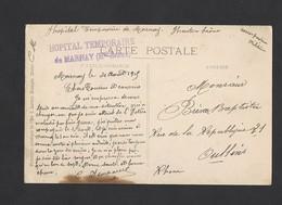 Carte Postale De Marnay Du 4/8/1915 Tampon Hôpital Temporaire De Marney - Poststempel (Briefe)