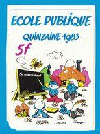 AUTOCOLLANT ECOLE PUBLIQUE QUINZAINE 1983 5 F SCHTROUMPT PEYO - Stickers