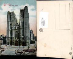 606369,Brüssel Bruxelles Eglise Sainte Gudule Kirche - Belgien