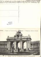 606329,Brüssel Bruxelles Arcade Du Cinquantenaire Arkade D. 50Jährigen Belgischen Una - Belgien