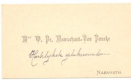 Visitekaartje - Carte Visite - Mme W.Pr. Meerschaut - Van Poucke - Nazareth - Cartoncini Da Visita