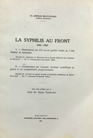 MEDECINE-HOPITAL MILITAIRE-DEUXIEME GUERRE -SYPHILIS AU FRONT-DOCTEUR-MALADIE-EPIDEMIE- - Libros, Revistas, Cómics
