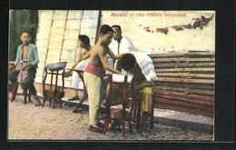 AK Shanghai, Barber In The Street, Strassen-Friseur - China