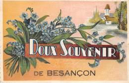 PIE.Tpat-19-3066 : DOUX SOUVENIR DE BESANCON - Besancon