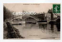 - CPA CAMBRAI (59) - Le Pont Rouge 1909 - Edition Briffaut-Sergent - - Cambrai
