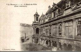 LA ROCHELLE - L'HOTEL DE VILLE (COUR INTÉRIEURE) - La Rochelle