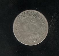 10 Cents Ceylan / Ceylon 1899 - Victoria Queen - Autres – Asie