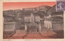 Vaucluse : CAVAILLON : Hopital ( Colorisée ) - Cavaillon