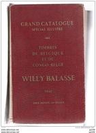 Grand Catalogue Spécial Illustré Des TP Belgique Et Du Congo Belge WILLY BALASSE 1940  Complet 542 Pages - Belgique