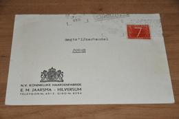 67-    BEDRIJFSKAART N.V. KON. HAARDENFABRIEK E. M. JAARSMA - HILVERSUM - 1955 - Kaarten