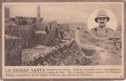 POSTAL DE JERUSALEN DE LA CIUDAD SANTA - SIR EDMUND ALLENBY - Israel
