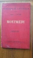 CARTE MONTMEDY  MINISTERE DE L'INTERIEUR LIBRAIRIE HACHETTE 1890 FRANCE ARDENNES ARRONDISSEMENT SEDAN MONTMEDY - Cartes Géographiques