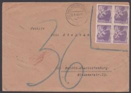 """2 A, 4er Block, Brief Mit Nachgebühr """"Dinslaken"""", 22.6.46 - Sovjetzone"""