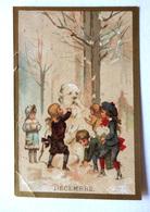 CHROMO... BORDS DORES.....MOIS DE L'ANNÉE..DÉCEMBRE....ENFANTS ...BONHOMME DE NEIGE - Vieux Papiers