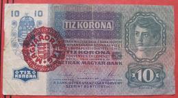 """10 / Tiz Korona 2.1.1915 Red Overprint """"Magyarorszag"""" (WPM 18) - Hungary"""