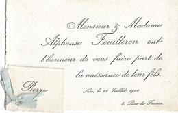 06 NICE - Faire-Part De Naissance De Pierre FOUILLERON - Le 22 Juillet 1900 - 8, Rue De France - A VOIR ! - Nascita & Battesimo