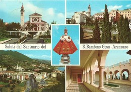 "3130 ""SALUTI DAL SANTUARIO DEL S. BAMBINO GESU'-ARENZANO"" 4 VEDUTE  CART. POST. ORIG.  SPED.1972 - Saluti Da.../ Gruss Aus..."