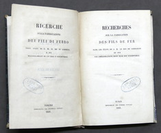 Scienza Tecnica - Ricerche Sulla Fabbricazione Fili Di Ferro - 1^ Ed. 1843 RARO - Libri, Riviste, Fumetti