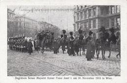 BERGRÄBNIS Seiner Majestät Kaiser Franz Josef I. Am 30.Nov.1916 In Wien, Karte Ungelaufen - Königshäuser