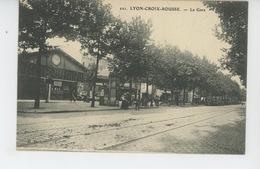 LYON - CROIX ROUSSE - La Gare - Autres