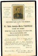 79 - NIORT - Avis De Décès De L' Abbé A M. Fauveau, Curé De Niort Décédé Le 21 Avril 1923 - Niort