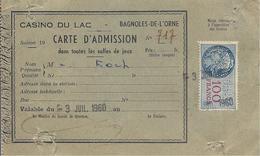 Carte D'Admission Du Casino Du Lac A Bagnoles De L'Orne De 1960 - Biglietti D'ingresso