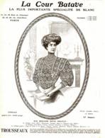 """PUB LINGES-BLANC """" LA COUR BATAVE """" 1908 ( 2 ) - Other"""