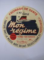 Etiquette De Fromage MON REGIME As De Trèfle Grand Diamètre Fabriqué Dans La Meuse 40% - Cheese