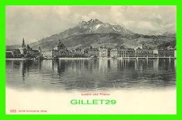 LUZERN, SUISSE - LUZERN UND PILATUS - EDITION PHOTOGLOB CO - - LU Lucerne