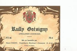 Etiquette Rully Gresigny Pierre Cogny - Beaujolais