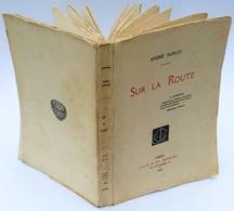 Sur La Route / André Duflot. - Paris : Jouve Et Cie, 1929 - Livres, BD, Revues