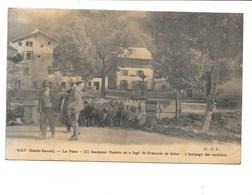 SIXT. - La Place - (x) Ancienne Maison Ou A Logé St-François De Sales - L'inalpage Des Moutons. - Sixt-Fer-à-Cheval