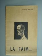 1961 Buchy Fernand Piolé  Alias Jean BERTIN   LA FAIM Résistant Déporté Ancien 14/18 - Guerre 1914-18