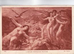 SALON De PARIS - NU FEMININ - L' AMOUR REPOUSSE PSYCHE Par Ad LALYRE - BRAUN Et Cie  N° 7305 - CARTE PEU COMMUNE - - Peintures & Tableaux