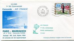 ENVELOPPE CONCORDE 1er VOL COMMERCIAL PARIS - MARRAKECH DU 12-5-1985 - Concorde