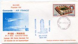 ENVELOPPE CONCORDE 1er VOL PISE - PARIS DU 29-4-1985 - Concorde