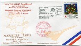 ENVELOPPE CONCORDE VOL PRESIDENTIEL M. FRANCOIS MITTERRAND EN VOYAGE.... EN AFRIQUE VOL MARSEILLE - PARIS DU 13-12-84 - Concorde