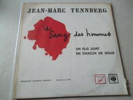 VINYLE 33 T JEAN MARC TENNBERG LE SANG DES HOMMES - Limitierte Auflagen