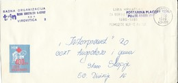 "Yugoslavia Croatia Virovitica Letter 1989 Slogan / Flame ,,LIGA HRVATSKE ZA BORBU PROTIV RAKA"" Cancer. Red Cross - 1945-1992 Repubblica Socialista Federale Di Jugoslavia"