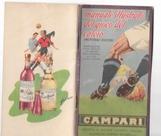 """MANUALETTO ILLUSTRATO DEL GIOCO DEL CALCIO OFFERTO DALLA""""CAMPARI""""cm.13x8,3 Pag.52   4 SCANNER 28857-58-59 - Soccer"""
