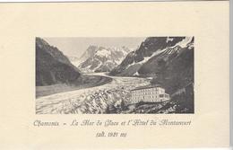 74 CHAMONIX MONT BLANC HOTEL DU MONTANVERT OU MONTENVERS GLACIER MER DE GLACE - Chamonix-Mont-Blanc