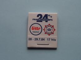 24 H/U FRANCORCHAMPS 28 - 29.7.84 ( Zie Foto's ) 1984 ! - Boites D'allumettes