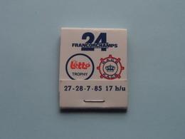 24 H/U FRANCORCHAMPS 27 - 28.7.85 ( Zie Foto's ) 1985 ! - Boites D'allumettes