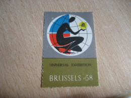 BRUXELLES 1958 Brussels 58 Universal Exhibition Poster Stamp Label Vignette BELGIUM - Commemorative Labels