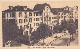 88----VITTEL---hôtel Des Sources--voir 2 Scans - Vittel Contrexeville