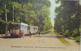 Bonsecours Route De Condé Départ D'un Tramway électrique Pour Valenciennes - Péruwelz