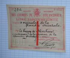 1911 Chemin De Fer Vicinaux Billet Libre Parcours Flandre Orientale SNCV Baron De Kerchove Gouverneur Gand - Tramways