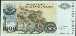 CROATIA - 1.000 Dinara 1994 {Knin} UNC P. R30 - Croatia